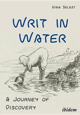 Writ in Water by Nina Selbst
