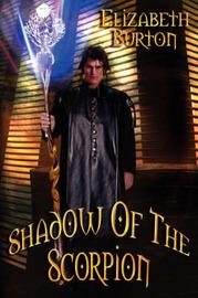 Shadow of the Scorpion by Elizabeth Burton