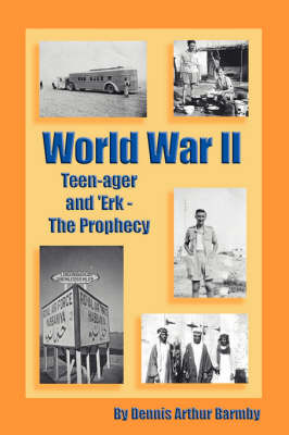 World War II Teen-ager and 'Erk - The Prophecy by Dennis, Arthur Barmby image