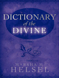 Dictionary of the Divine by Marsha, M. Helsel image