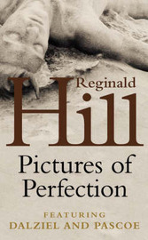 Pictures of Perfection by Reginald Hill image