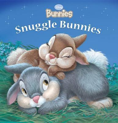 Snuggle Bunnies by Disney Book Group