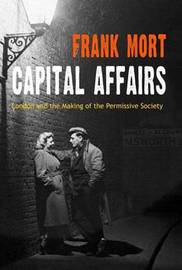 Capital Affairs by Frank Mort