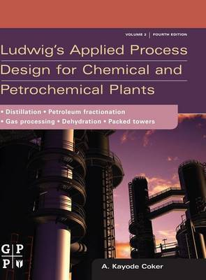 Ludwig's Applied Process Design for Chemical and Petrochemical Plants: Volume 2 by A.Kayode Coker image