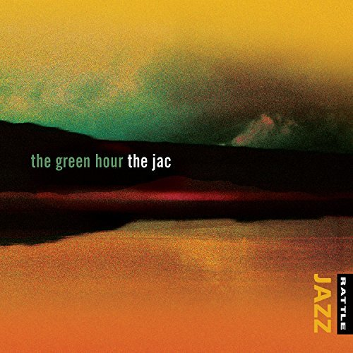 The Green Hour by The Jac