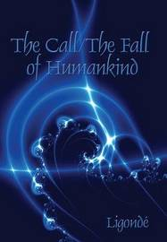 The Call/ The Fall of Humankind by Ligonde image