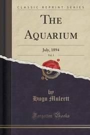 The Aquarium, Vol. 3 by Hugo Mulertt