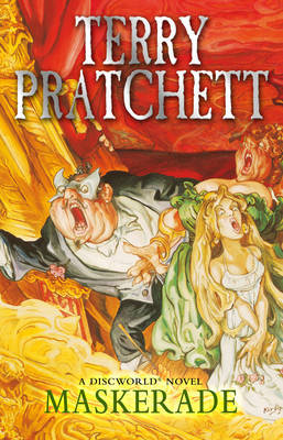 Maskerade (Discworld 18 - The Witches) (UK Ed.) by Terry Pratchett