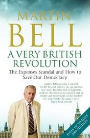 A Very British Revolution by Martin Bell