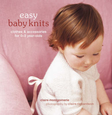 Easy Baby Knits by Claire Montgomery image