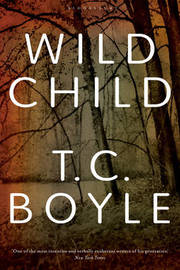 Wild Child by T.C Boyle image