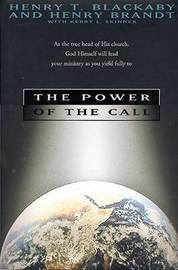 The Power of the Call by Henry , T Blackaby