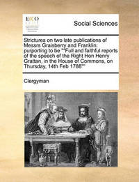 Strictures on Two Late Publications of Messrs Graisberry and Franklin by Clergyman
