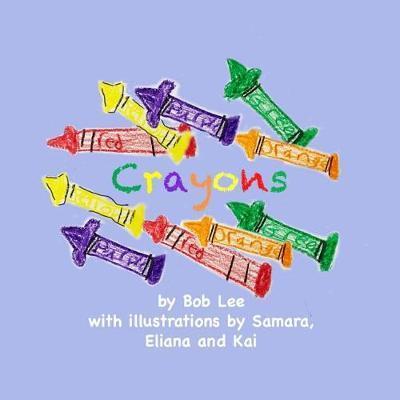 Crayons by Bob Lee