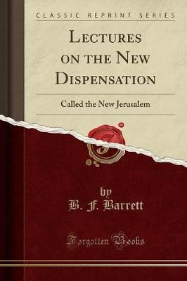 Lectures on the New Dispensation by B F Barrett image