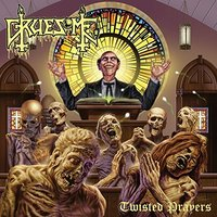 Twisted Prayers by Gruesome