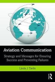 Aviation Communication by Linda J. Tavlin
