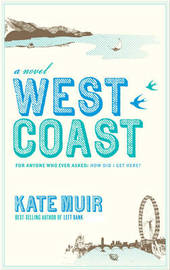 West Coast by Kate Muir image