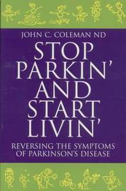 Stop Parkin' and Start Livin' by John C Coleman image