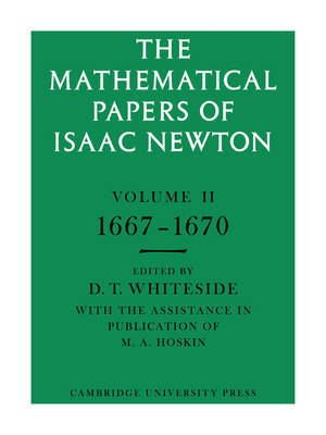 The Mathematical Papers of Isaac Newton: Volume 2, 1667-1670 by Isaac Newton image