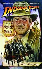 Indiana Jones & Genesis Deluge by Rob MacGregor image