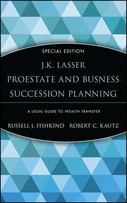 J.K. Lasser's Pro Estate and Business Succession Planning by Russell J. Fishkind image