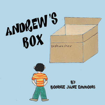 Andrew's Box by Bonnie Jane Emmons