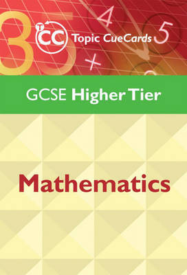 GCSE Mathematics Topic Cue Cards: Higher Tier by J. Nicholson image