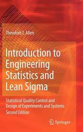 Introduction to Engineering Statistics and Lean Sigma by Theodore T Allen image