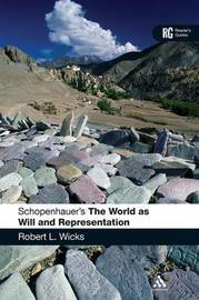 Schopenhauer's The World as Will and Representation' by Robert Wicks