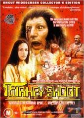 Turkey Shoot on DVD
