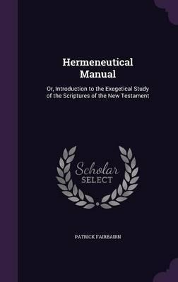 Hermeneutical Manual by Patrick Fairbairn image