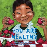 You are Healthy by Todd Snow