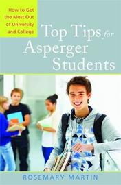 Top Tips for Asperger Students by Rosemary Martin