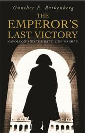The Emperor's Last Victory by Gunther E Rothenberg image