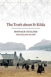 The Truth About St. Kilda by Donald Gillies image