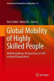 Global Mobility of Highly Skilled People