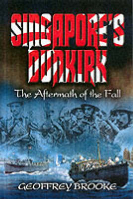 Singapore's Dunkirk by Geoffrey Brooke image