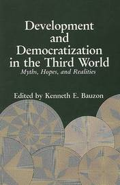 Development and Democratization in the Third World: Myths, Hopes and Realities image