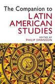 The Companion to Latin American Studies by Philip Swanson