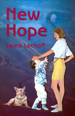 New Hope by Laura Lachoff