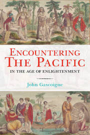 Encountering the Pacific in the Age of the Enlightenment by John Gascoigne image