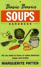 The Basic Basics Soups Handbook by Marguerite Patten image