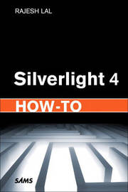 Silverlight 4 How-to by Rajesh Lal