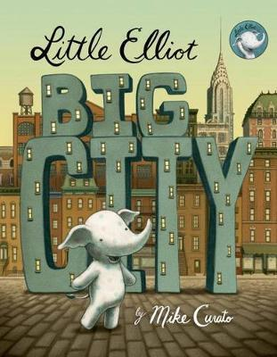 Little Elliot, Big City by Mike Curato image