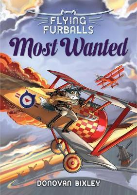 Flying Furballs 4: Most Wanted by Donovan Bixley