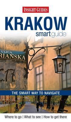 Insight Guides: Krakow Smart Guide