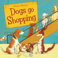 Dogs Go Shopping by Sharon Rentta image