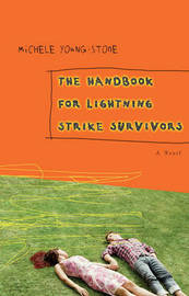 The Handbook for Lightning Strike Survivors by Michele Young-Stone image