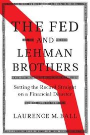 The Fed and Lehman Brothers by Laurence M. Ball image